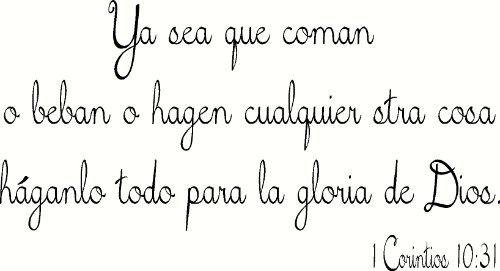 1 Corintios 10:31 Spanish Vinyl Wall Decal by Scripture Wall Art Image