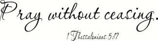 1 Thessalonians 5:17 Cheap Scripture Wall Decals