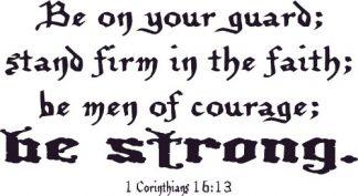 1 Corinthians 16:13 Bible Verse Wall Quotes