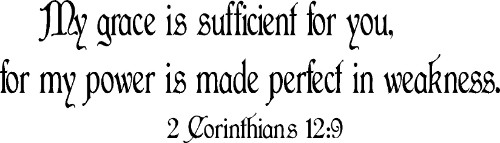 2 Corinthians 12:9 Vinyl Wall Decal by Scripture Wall Art Image
