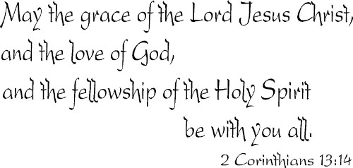 2 Corinthians 13:14 Vinyl Wall Decal by Scripture Wall Art Image
