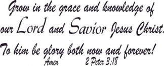 2 Peter 3:18 Vinyl Scripture Wall Decals