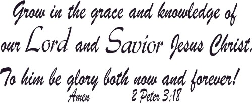 2 Peter 3:18 Vinyl Wall Decal by Scripture Wall Art Image