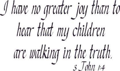 3 John 1:4 Biblical Wall Decals