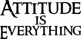 Attitude Is Everything Vinyl Wall Sticker