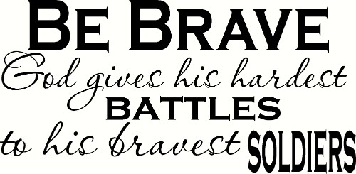 Be Brave V2 Bible Inspired Motivational Wall Quote Image