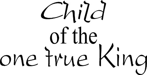 Child of the One True King Vinyl Wall Decal by Scripture Wall Art Image