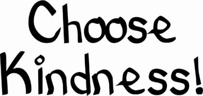 Choose Kindness Inspirational Wall Quote