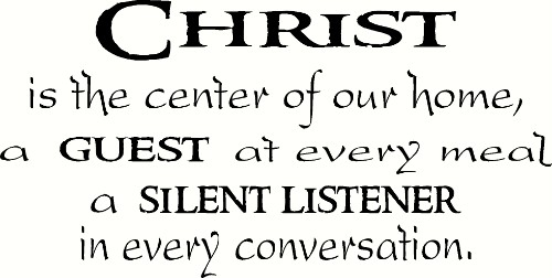Christ is the Center of our Home Scripture Inspired Wall Quote Image