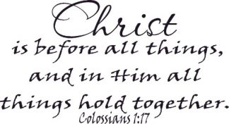 Colossians 1:17 Bible Verse Wall Art