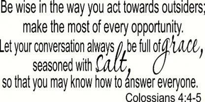 Colossians 4:4-5 Vinyl Scripture Wall Stickers