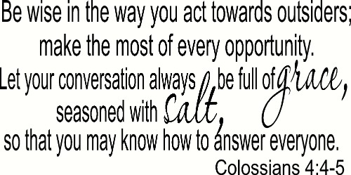 Colossians 4:5-6 Vinyl Wall Decal by Scripture Wall Art Image
