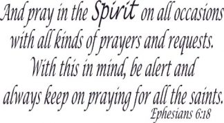 Ephesians 6:18 Bible Verse Wall Decal