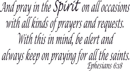 Ephesians 6:18 Vinyl Wall Decal by Scripture Wall Art Image