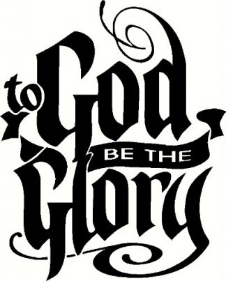 Scripture Wall Decal ~ To God Be The Glory