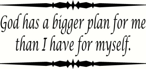 God Has Bigger Plan Vinyl Wall Decal by Scripture Wall Art Image