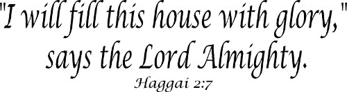 Haggai 2:7 Christian Wall Quote