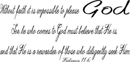 Hebrews 11:6 Scripture Wall Quote
