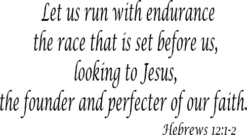 Hebrews 12:1-2 Vinyl Wall Decal by Scripture Wall Art Image