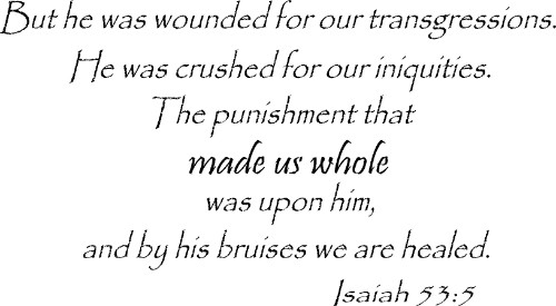 Isaiah 53:5 Vinyl Wall Decal by Scripture Wall Art Image