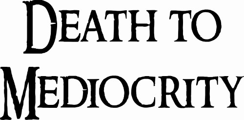 Death To Mediocrity Vinyl Wall Decal Image