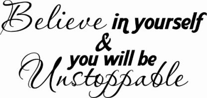Believe in Yourself ~ Inspirational Wall Art