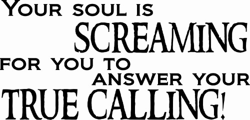 Your Soul Is Screaming Inspirational Wall Quote Image