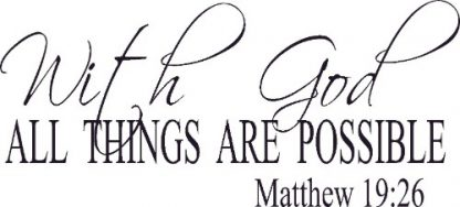 Matthew 19:26 Bible Verse Wall Decal