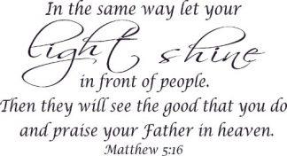 Matthew 5:16 Vinyl Wall Art