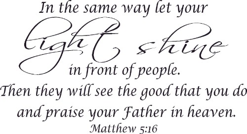 Matthew 5:16 ~ Vinyl Wall Decal by Scripture Wall Art Image