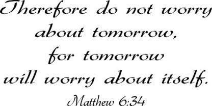 Matthew 6:34 Scripture Wall Quote