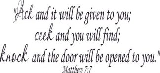 Matthew 7:7 Removeable Vinyl Wall Decal