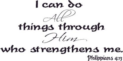 Philippians 4:13 Bible Verse Decal