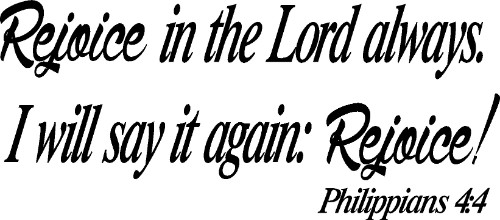 Philippians 4:4 Vinyl Wall Decal by Scripture Wall Art Image