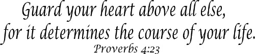 Proverbs 4:23 Bible Verse Wall Decal Image