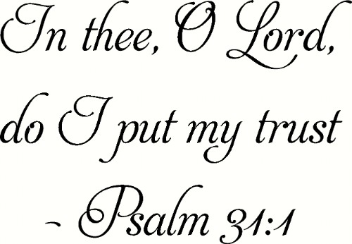 Psalm 31:1 ~ Vinyl Wall Decal by Scripture Wall Art Image