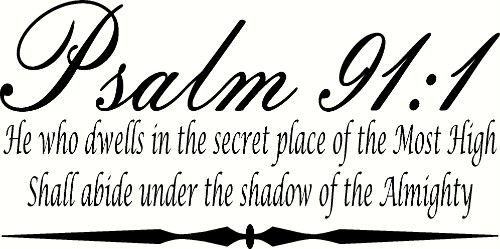Psalm 91:1 ~ Vinyl Wall Decal by Scripture Wall Art Image