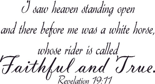 Revelation 19:11 ~ Vinyl Wall Decal by Scripture Wall Art Image