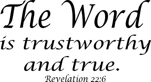 Revelation 22:6 Vinyl Wall Decal by Scripture Wall Art Image