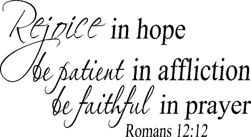 Romans 12:12 Vinyl Wall Decal by Scripture Wall Art Image