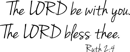 Ruth 2:4 Vinyl Wall Decal by Scripture Wall Art Image