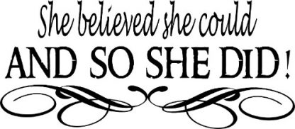 She believed she could Girl Power Vinyl Wall Decal