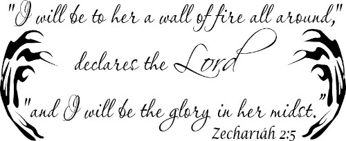 Zechariah 2:5 Vinyl Wall Decal by Scripture Wall Art Image