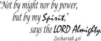 Zechariah 4:6 Vinyl Scripture Wall Stickers